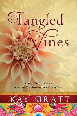 TANGLED VINES (TALES OF THE SCAVENGER'S DAUGHTERS, NO 2), BRATT, KAY