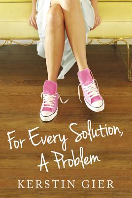 Image for For Every Solution, A Problem