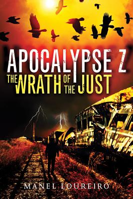Image for Apocalypse Z: The Wrath of the Just