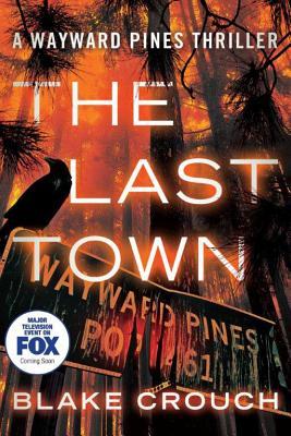 Image for Last Town (Wayward Pines)