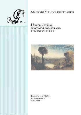 Grecian Vistas: Giacomo Leopardi and Romantic Hellas, Mandolini Pesaresi, Massimo