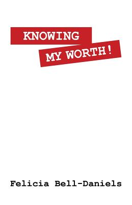 Image for Knowing My Worth!