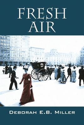 Fresh Air, Miller, Deborah E.B.