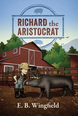 Richard The Aristocrat, Wingfield, E B