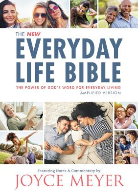 Image for Amplified New Everyday Life Bible: The Power Of Gods Word For Everyday Living