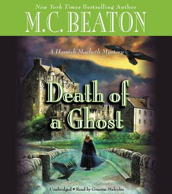 Death of a Ghost (A Hamish Macbeth Mystery), Beaton, M. C.