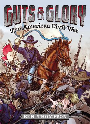 Image for Guts & Glory: The American Civil War (Guts and Glory)