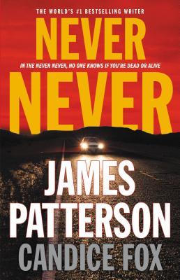 Never Never (Harriet Blue), Patterson, James; Fox, Candice