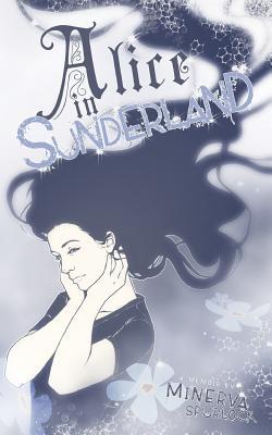 Alice in Sunderland, Spurlock, Minerva