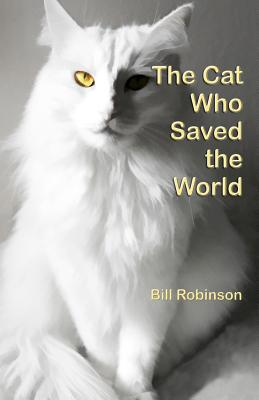 The Cat Who Saved the World, Robinson, Bill