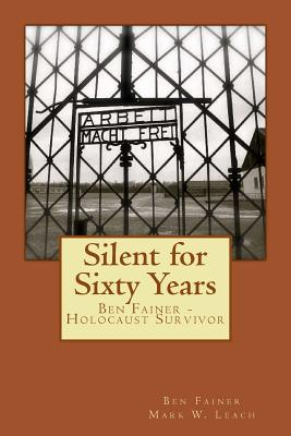 Image for Silent for Sixty Years