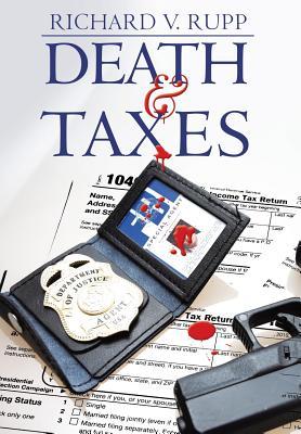 Death & Taxes, Rupp, Richard V.