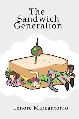 The Sandwich Generation, Marcantonio, Lenore