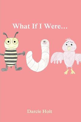 What If I Were..., Holt, Darcie