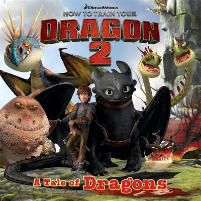 Image for A Tale of Dragons (How to Train Your Dragon 2)