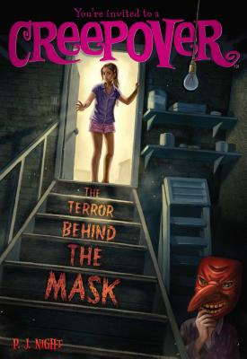 Image for The Terror Behind the Mask (You're invited to a Creepover)