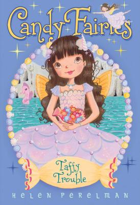 Image for Taffy Trouble (Candy Fairies)