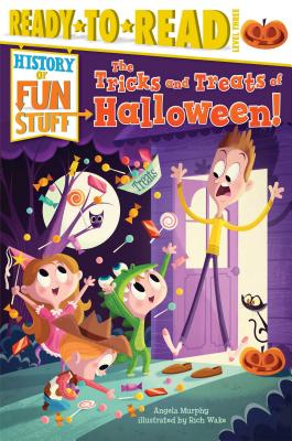 Image for The Tricks and Treats of Halloween! (History of Fun Stuff)