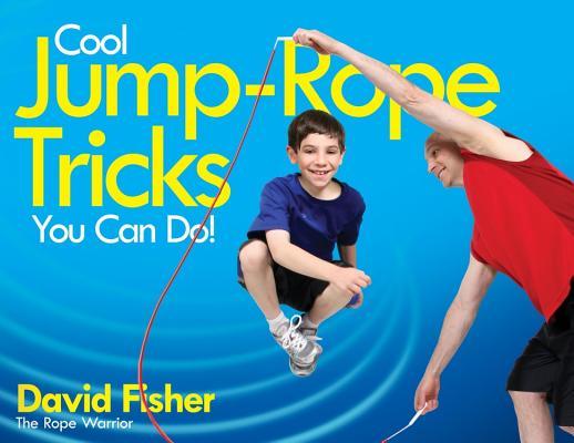 Image for COOL JUMP-ROPE TRICKS YOU CAN DO! : A FU