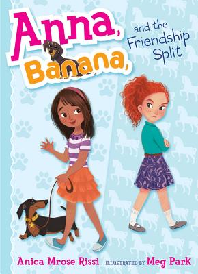 Image for Anna, Banana, and the Friendship Split