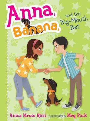 Anna, Banana, and the Big-Mouth Bet, Rissi, Anica Mrose