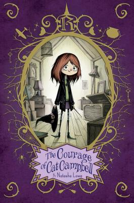 Image for The Courage of Cat Campbell (Poppy Pendle)