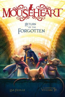 Image for Return Of The Forgotten (Mouseheart)