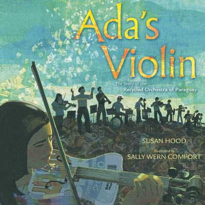 Image for Ada's Violin: The Story of the Recycled Orchestra of Paraguay