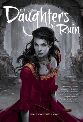 Daughters of Ruin, K. D. Castner