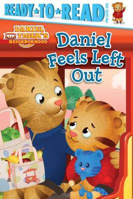 Image for Daniel Feels Left Out (Daniel Tiger's Neighborhood)