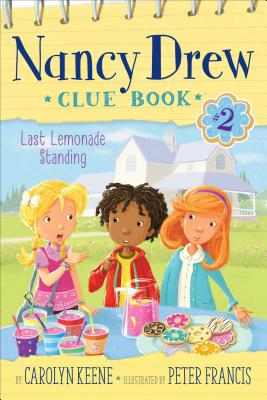 Image for Last Lemonade Standing (2) (Nancy Drew Clue Book)