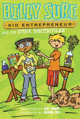 Billy Sure Kid Entrepreneur and the Stink Spectacular, Sharpe, Luke