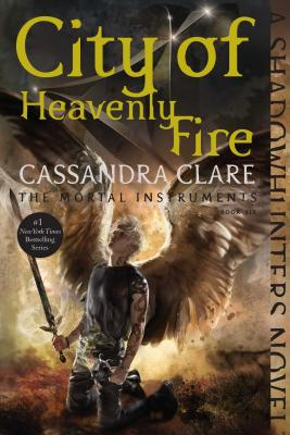 Image for CITY OF HEAVENLY FIRE THE MORTAL INSTRUMENTS BOOK 6