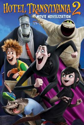 Image for Hotel Transylvania 2 Movie Novelization
