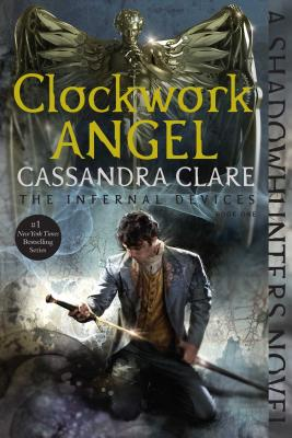 Image for Clockwork Angel (The Infernal Devices)