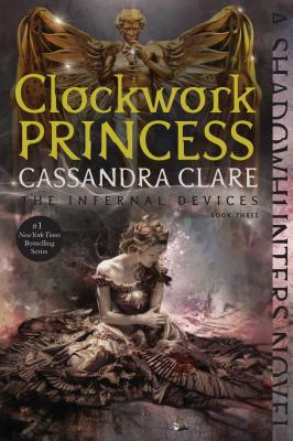 Image for Clockwork Princess (The Infernal Devices)