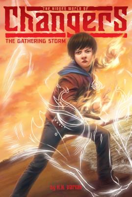 The Gathering Storm (The Hidden World of Changers), Varian, H. K.