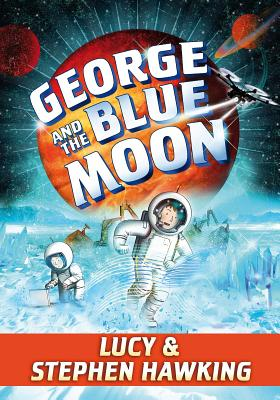 Image for George and the Blue Moon (George's Secret Key)