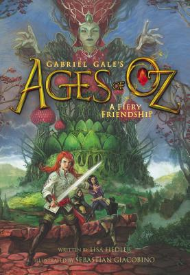 Image for A Fiery Friendship (Gabriel Gale's Ages of Oz)
