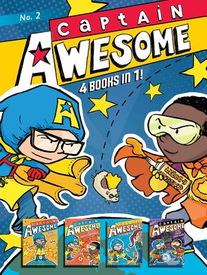 Image for Captain Awesome 4 Books in 1! No. 2: Captain Awesome to the Rescue, Captain Awesome vs. Nacho Cheese Man, Captain Awesome and the New Kid, Captain Awesome vs. the Spooky, Scary House