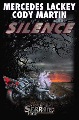Silence (Serrated Edge), Mercedes Lackey, Cody Martin