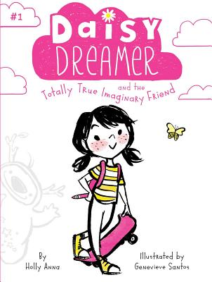 Image for Daisy Dreamer and the Totally True Imaginary Friend (1)