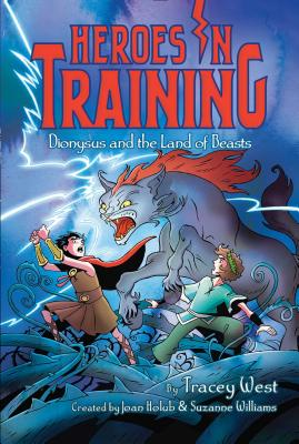 Dionysus and the Land of Beasts (Heroes in Training), Joan Holub, Suzanne Williams