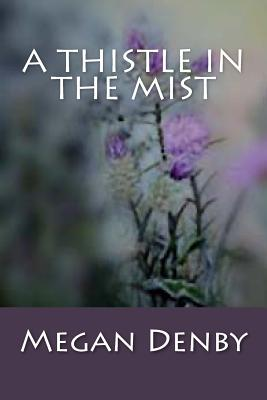 Image for A Thistle in the Mist
