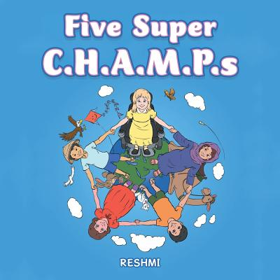 Five Super C.H.A.M.P.s, Reshmi, .