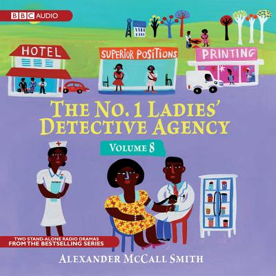 Image for The No. 1 Ladies' Detective Agency, Volume 8  (Audio Theater Dramatization)