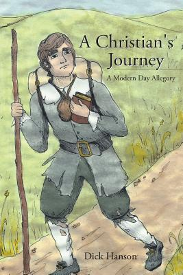 Image for A Christian's Journey A Modern Day Allegory
