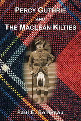 Image for Percy Guthrie And The MacLean Kilties