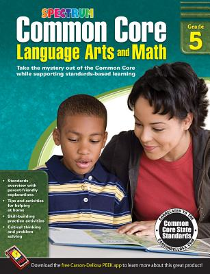 Image for Common Core Language Arts and Math, Grade 5 (Spectrum)