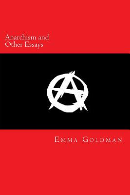 Image for Anarchism and Other Essays